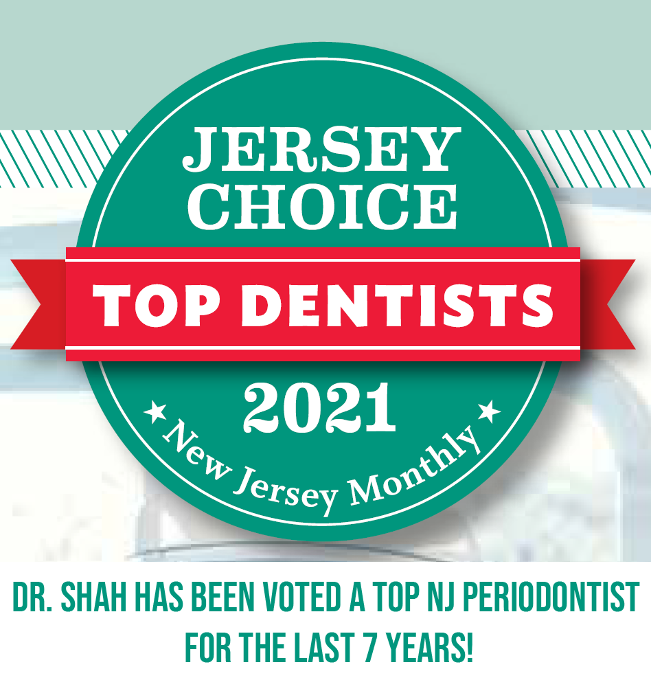 Dr. Shah has been voted a NJ Top Dentist 7 years in a row!